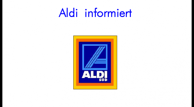 Aldi Informiert